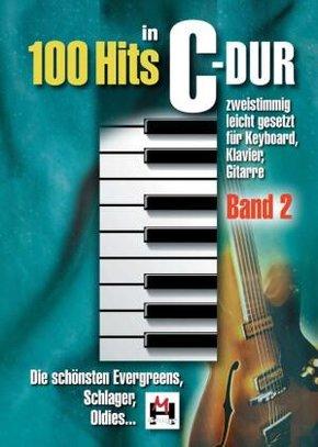 100 Hits in C-Dur, für Keyboard, Klavier, Gitarre - Bd.2