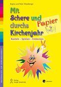 Mit Schere und Papier durchs Kirchenjahr