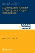 Soziale Netzwerkanalyse in Bildungsforschung und Bildungspolitik