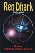 Ren Dhark Weg ins Weltall - Risiko Hypergeschwindigkeit