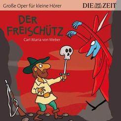 Der Freischütz, 1 Audio-CD