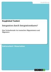 Integration durch Integrationskurse?