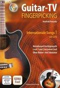 Guitar-TV: Fingerpicking - Internationale Songs, m. DVD - Tl.1