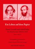 Ein Leben auf dem Papier - Fanny Lewald und Adolf Stahr - Bd.1