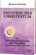 Esoterisches Christentum - Bd.1