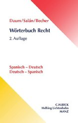 Wörterbuch Recht, Spanisch-Deutsch / Deutsch-Spanisch - Diccionario juridico, Espanol-Aleman / Aleman-Espanol