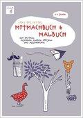Vicky Bo's fettes Mitmachbuch & Malbuch