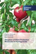 Adoption of Plant Protection Measures in Pomegranate