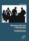 Wertewandel der Y-Generation: Konsequenzen für die Mitarbeiterführung