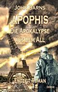 APOPHIS - Die Apokalypse aus dem All