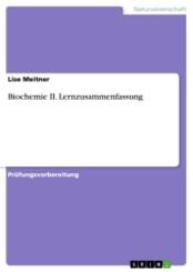 Biochemie II. Lernzusammenfassung