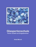 Glasperlenschule