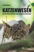 Katzenwesen - Auf der Suche nach dem ganz besonderen Menschen