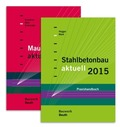 Stahlbetonbau aktuell 2015 + Mauerwerksbau aktuell 2015, 2 Bde.