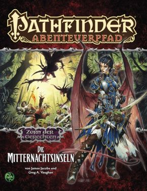 Pathfinder Chronicles, Zorn der Gerechten - Bd.4