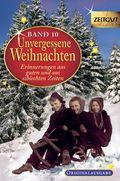 Unvergessene Weihnachten - Bd.10