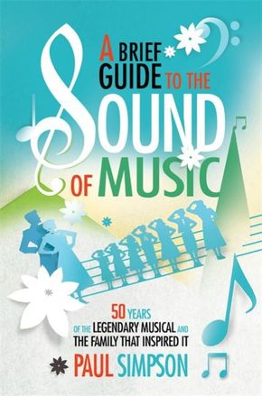 A Brief Guide to the Sound of Music