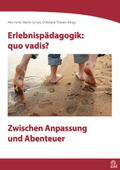 Erlebnispädagogik: quo vadis?