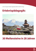 Erlebnispädagogik: 30 Meilensteine in 20 Jahren