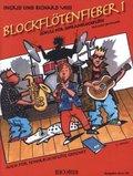 Blockflötenfieber, für Sopranblockflöte (barocke Griffweise) - Bd.1