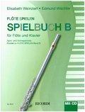 Flöte Spielen, Spielbuch B, für Flöte u. Klavier, m. Audio-CD
