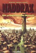 Maddrax - Der schwimmende Moloch