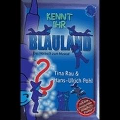 Kennt Ihr Blauland