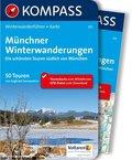 KOMPASS Wanderführer Münchner Winterwanderungen, m. 1 Karte