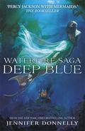 Waterfire Saga, Deep Blue