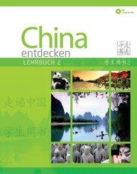 China entdecken - Lehrbuch, m. 2 Audio-CDs