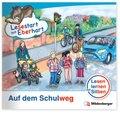 Lesestart mit Eberhart - Lesestufe 2: Auf dem Schulweg, Sonderband