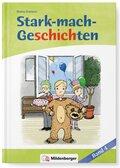 Stark-mach-Geschichten: Geschichte 1: Die Geburtstagseinladung; Geschichte 2: Das Ding mit den vier Buchstaben; Bd.4