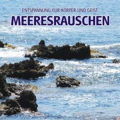 Meeresrauschen - Entspannung für Körper und Geist