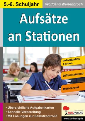 Aufsätze an Stationen 5.-6. Schuljahr