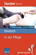 Deutsch in der Pflege - Griechisch, Spanisch, Polnisch, Rumänisch