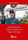 Auf den Spuren von Piroschka und Hugo Hartung