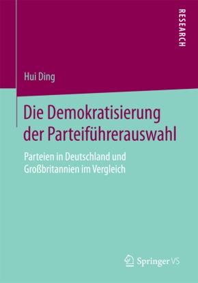 Die Demokratisierung der Parteiführerauswahl