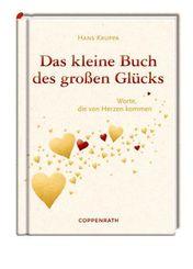 Das kleine Buch des großen Glücks