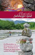 Magisches Salzburger Land - Bd.1