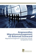 Angewandtes Migrationsmanagement via Balanced Scorecard