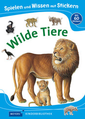 Spielen und Wissen mit Stickern - Wilde Tiere