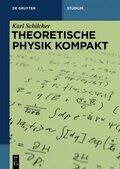 Theoretische Physik kompakt