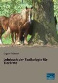 Lehrbuch der Toxikologie für Tierärzte