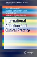 International Adoption and Clinical Practice