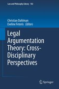 Legal Argumentation Theory: Cross-Disciplinary Perspectives
