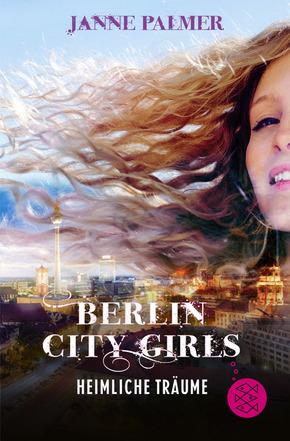 Berlin City Girls - Heimliche Träume