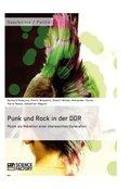 Punk und Rock in der DDR