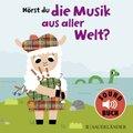 Hörst du die Musik aus aller Welt? (Soundbuch)