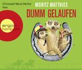 Dumm gelaufen, 4 Audio-CDs