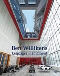 Ben Willikens. Leipziger Firmament